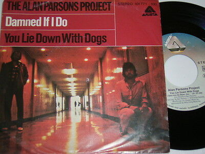 "Alan Parsons Damned if i do & You lie down with Dogs (1979 German 7"") 4241"