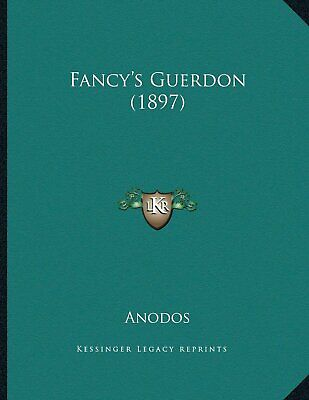 Fancy's Guerdon (1897)