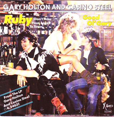 """""""7"""" - GARY HOLTON and CASINO STEEL - Ruby"""