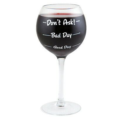 Weinglas Wie war dein Tag? Glas How was your day? Don't ask Bad Day Good Day