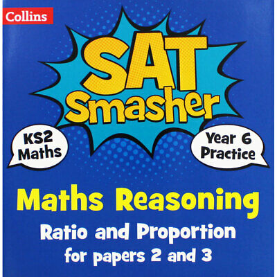 Collins SAT Smasher - Maths Reasoning Ratio and Proportion - KS2, Brand New