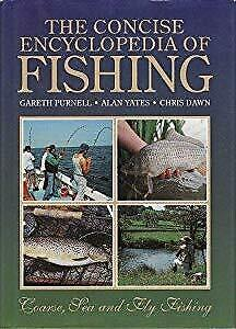 THE CONCISE ENCYCLOPEDIA OF FISHING., Gareth Purnell, Used; Good Book