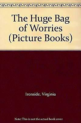 The Huge Bag of Worries (Picture Books), Ironside, Virginia, Used; Acceptable Bo