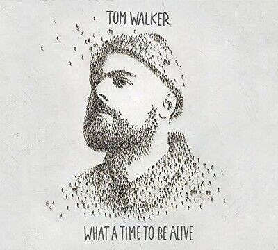 What A Time To Be Alive - Tom Walker (CD New)