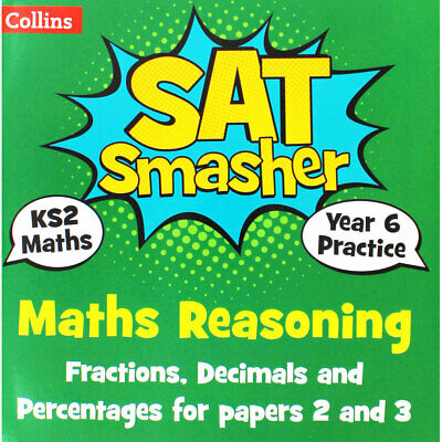 Collins SAT Smasher - Maths Reasoning Fractions Decimals and Percentages - KS2