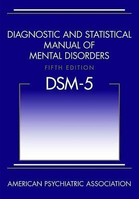 DSM 5 Diagnostic and Statistical Manual of Mental Disorders APA 5th Edition HC