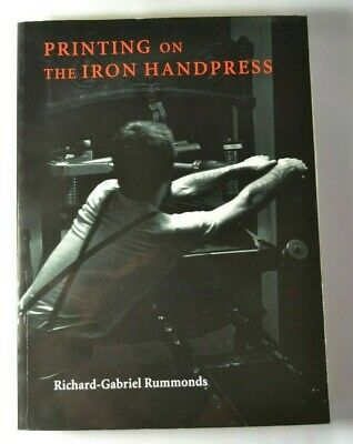 John DePol's Personal Signed Copy of Printing on the Iron Handpress by Rummonds