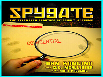 Spygate:The Attempted Sabotage of Donald J. Trump by Dan Bongino ( P D F )