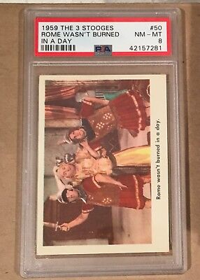 1959 Fleer The 3 Three Stooges #50 Rome Wasn't Burned In A Day PSA 8 NM-MT