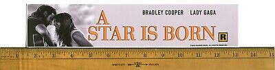 "A Star Is Born (2018) Box Office Movie Theater Mylar 2.5"" X 11.5"""