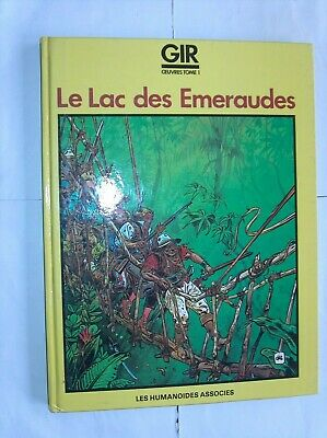 Giraud Gir Oeuvres Completes Tome 1 Le Lac Des Emeraudes Eo Tbe