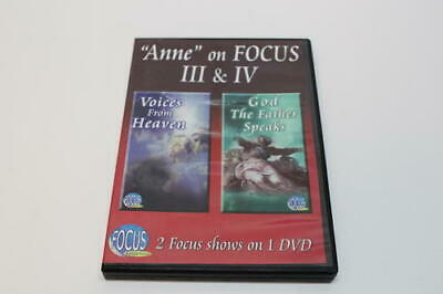 Anne on Focus III & IV Voices From Heaven & God The Father Speaks