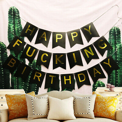 Happy Fucking Birthday Party Decor Banner Garland Photo Prop Hanging Bunting