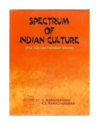 Spectrum of Indian culture. Professor S.B. Deo felicitation volume. 2 Vols. Marg