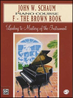John W. Schaum Piano Course F - The Brown Book Book Music Book Learn To Play