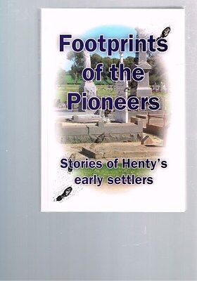 Footprints of the Pioneers: Stories of Henty's Early Settlers, Yvonne Booth
