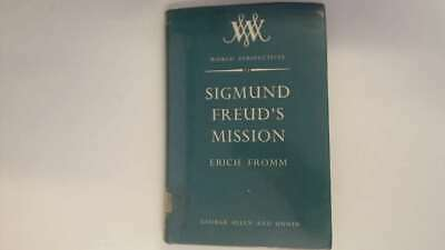 Good - Sigmund Freud's Mission: An Analysis of His Personality and Influence - E