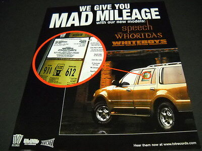 WHORIDAS Speech WHITEBOYS give you MAD MILEAGE 1999 Promo Poster Ad mint cond