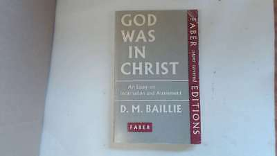 Good - God Was In Christ - Baillie, D M 1961-01-01   Faber and Faber