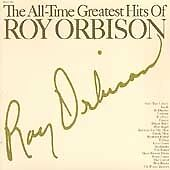 Roy Orbison - All Time Greatest Hits (CD 2004)