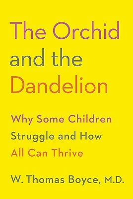 The Orchid and the Dandelion  by W. Thomas Boyce (eBooks, 2018)