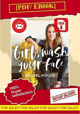 Girl,Wash Your Face: Stop Believing the Lies About Rachel Hollis EßOOK