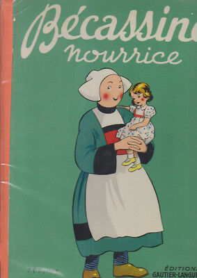 C1 Pinchon BECASSINE NOURRICE Reedition 1951 64 pages BON ETAT