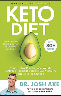 "Keto Diet: Your 30-Day Plan to Lose Weight by Josh Axe ""Fast Deliv"" 👉PDF👈"