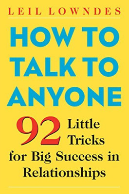 Lowndes, Leil-How To Talk To Anyone BOOK NEW
