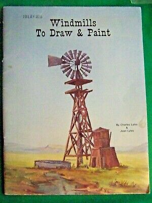 WINDMILLS TO DRAW & PAINT BY CHARLES & JEAN LYLES 1970s BARNS COWBOYS MEMORIES