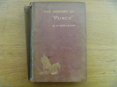 """Acceptable - The History of """"Punch"""" 1841-1895 M. H. Spielmann 1895 Cassell and C"""