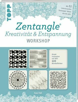 Zentangle®. Kreativität & Entspannung WORKSHOP Mit 52 interessanten Zentangle®-I