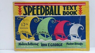 Speedball Text Book Modern Lettering Ross F George