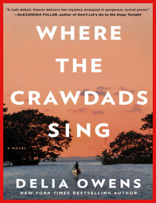 Where the Crawdads Sing By Della Owens (PDF, Download) Get It Fast!