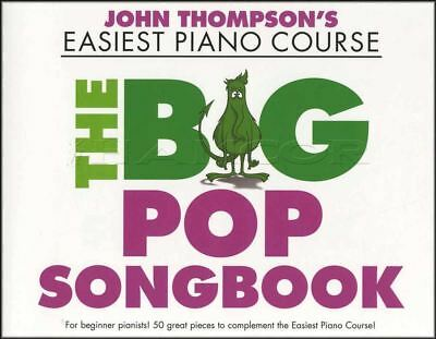 The Big Pop Songbook John Thompson's Easiest Piano Course Sheet Music Book