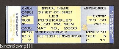 """Closing Night """"LES MISERABLES"""" Rare May 18th, 2003 Unused Broadway Ticket"""