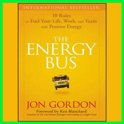 The Energy Bus by Jon Gordon {PDF} ⚡Fast Delivery(10s)⚡