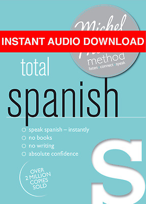 Total Spanish Michel Thomas Method (AUDIO BOOK)