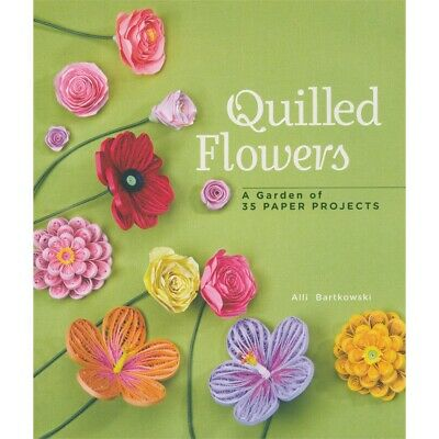 Sterling Publishing-quilled Flowers