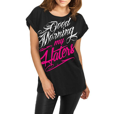 Frauen Mädchen Damen lässiges Shirt Good Morning my haters Spruch Fun statement