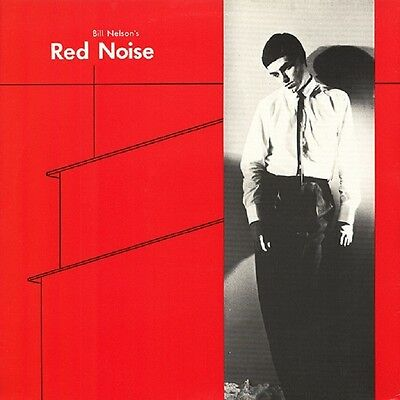 Bill Nelson's Red Noise Ep