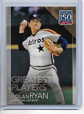 2019 Topps Nolan Ryan 150 Years Of Baseball Greatest Players Insert Card