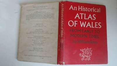 Good - An historical atlas of Wales: from early to modern times - William Rees 1
