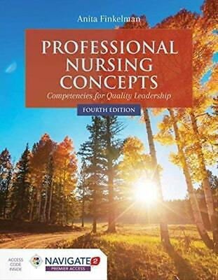 Professional Nursing Concepts:Competencies for Quality Leadership