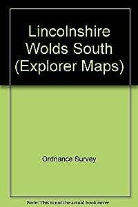 Lincolnshire Wolds South (Explorer Maps), Ordnance Survey, Used; Acceptable Book
