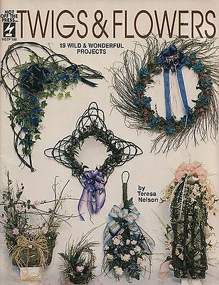 Twigs & Flowers Craft Pattern Book Nelson Wreaths, Topiary Tree, Floral Baskets