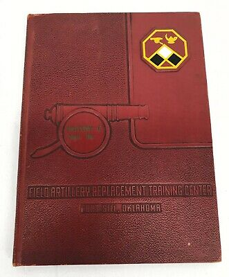 1953 US Army Field Artillery Replacement Training Center Fort Still Yearbook