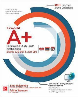 CompTIA A+ Certification Study Guide, Ninth Edition [Exams 220-901 & 220-902]