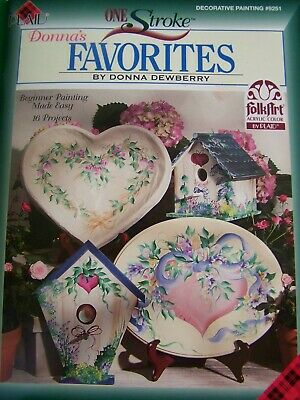 One Stroke Favorites 16 Projects To Paint Donna Dewberry 2003 #9251 Tole Paint