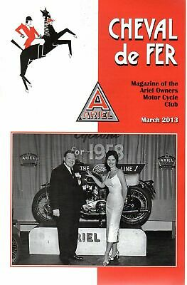 Cheval De Fer Ariel Owners Motor Cycle Club Magazine March  2013  12186